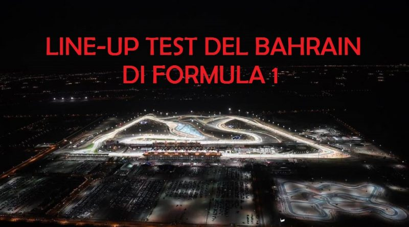 Line-up test Bahrain di Formula 1Line-up test Bahrain di Formula 1